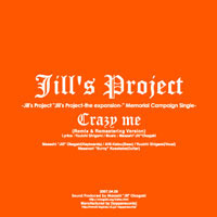 Crazy me -Remix&Remaster Version- | Jill's Project