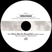 Dirty But So Beautiful -Voiceless Version-