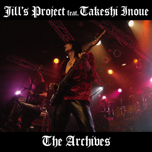 The Archives | Jill's Project feat.Takeshi Inoue