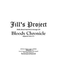 Bloody Chronicle -append disc:01- | Jill's Project