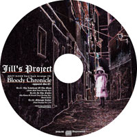 Bloody Chronicle -append disc:01-(初回盤) | Jill's Project