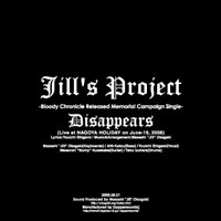 Disappears -Live Version- | Jill's Project