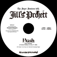 Hush -Live Version- | Jill's Project
