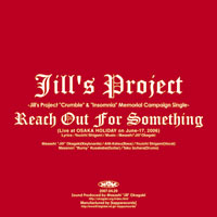 Reach Out For Something Live Version | Jill's Project
