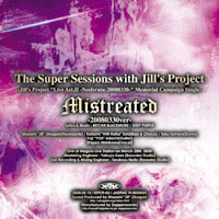 The SUPER Sessions with Jill's Project『Mistreated』