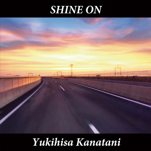 SHINE ON | Yukihisa Kanatani