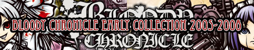 Bloody Chronicle Early Collection 2005-2008 [kapparecords]