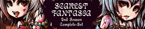 SCARLET FANTASIA 2nd season COMPLETE SET